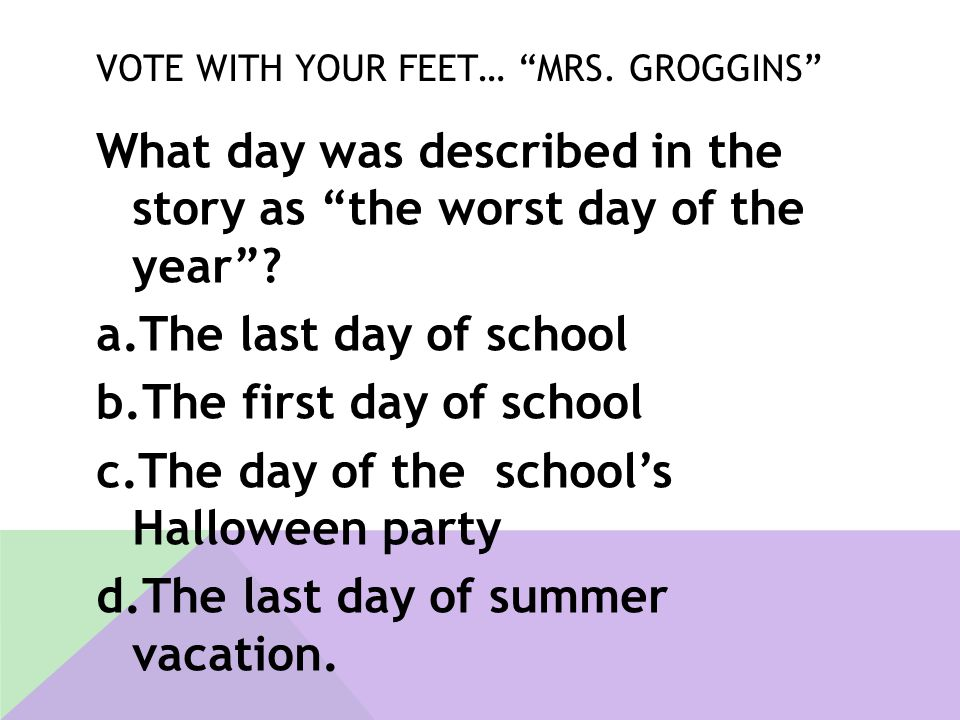 Vote With Your Feet… mrs. Groggins