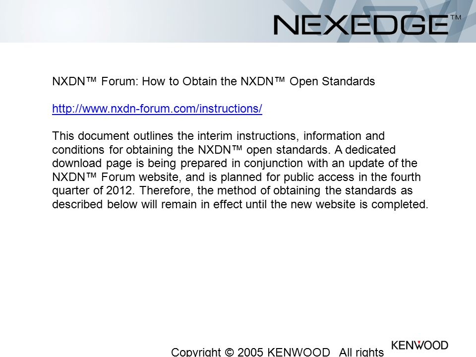 NXDN™ Forum: How to Obtain the NXDN™ Open Standards