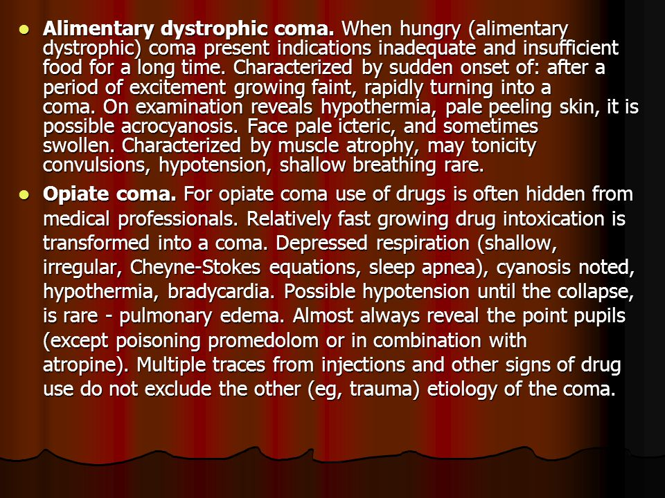 Alimentary dystrophic coma