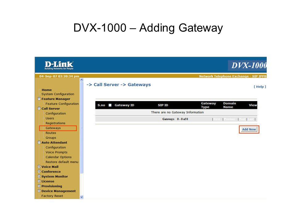 DVX-1000 – Adding Gateway