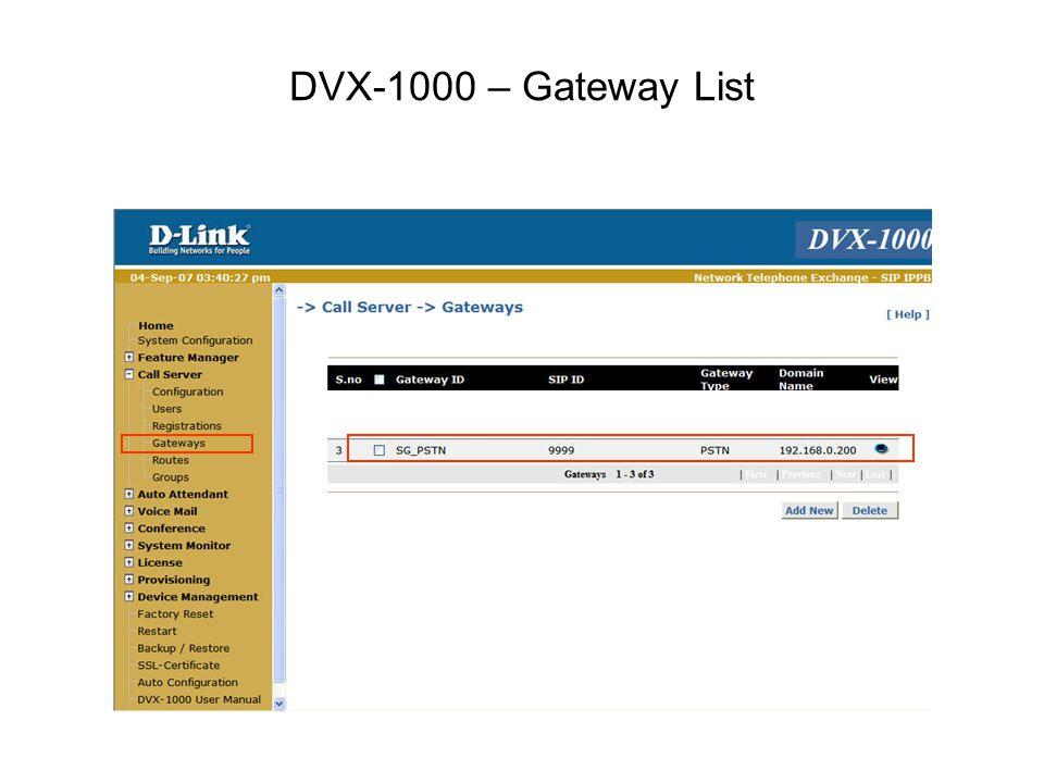 DVX-1000 – Gateway List