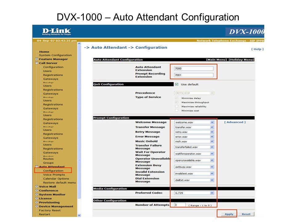 DVX-1000 – Auto Attendant Configuration
