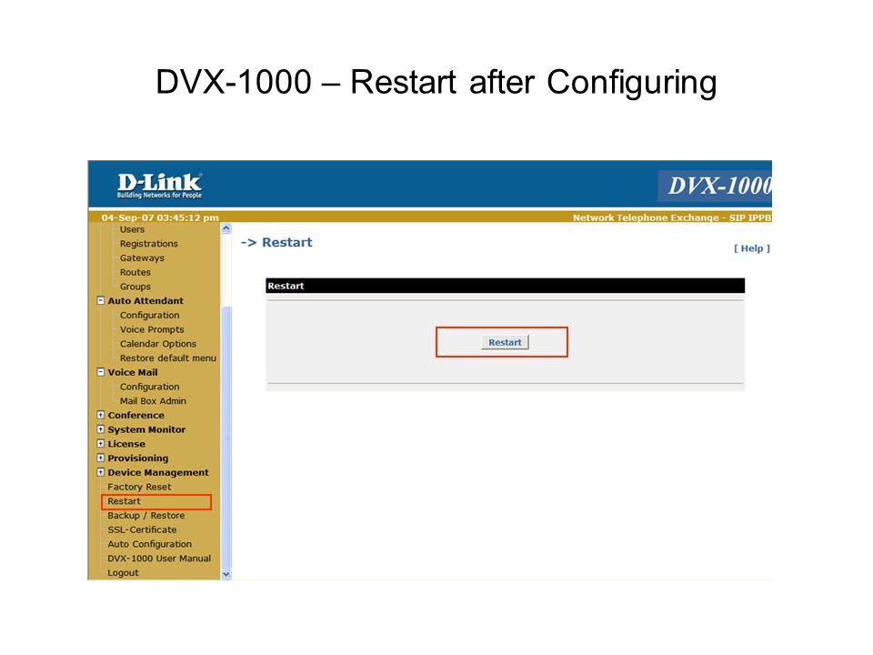 DVX-1000 – Restart after Configuring