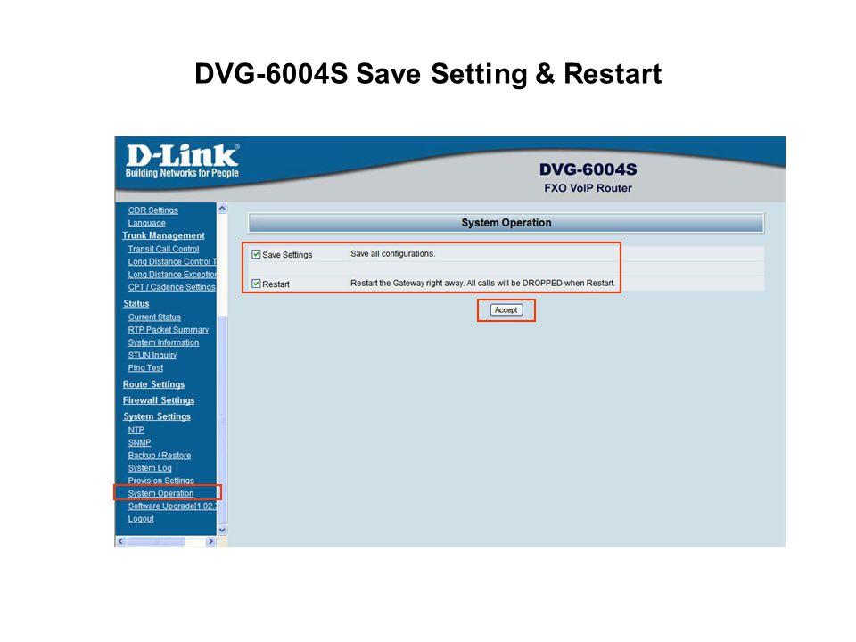 DVG-6004S Save Setting & Restart