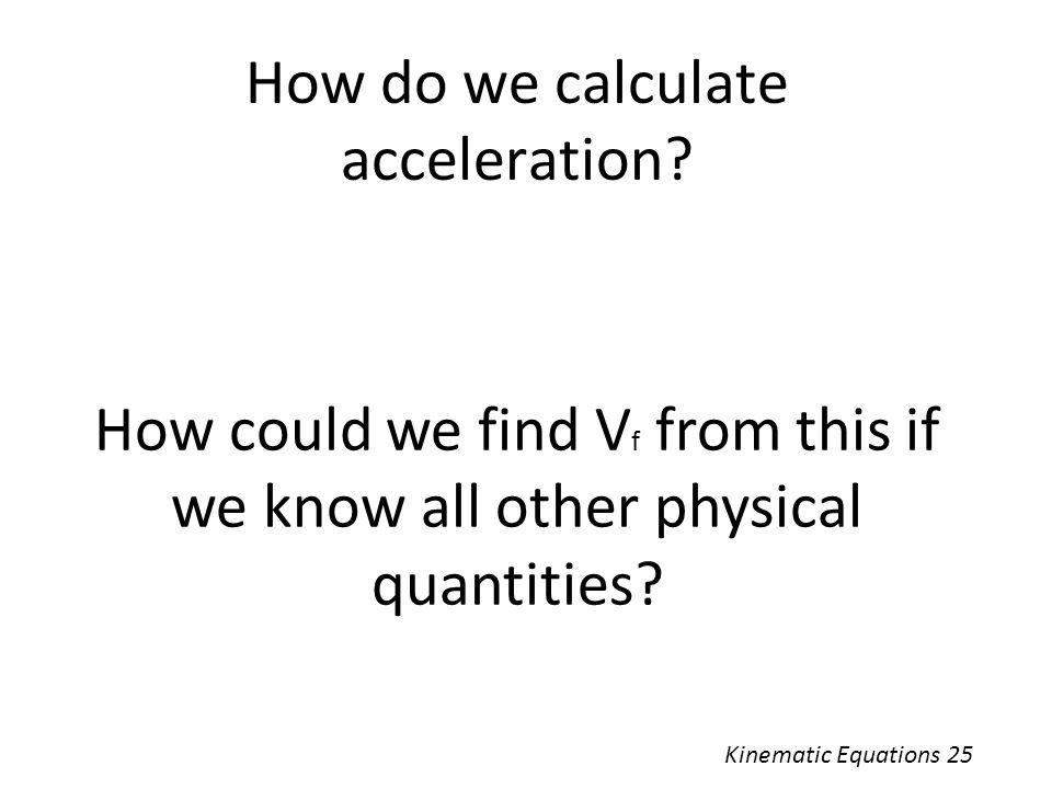 How do we calculate acceleration