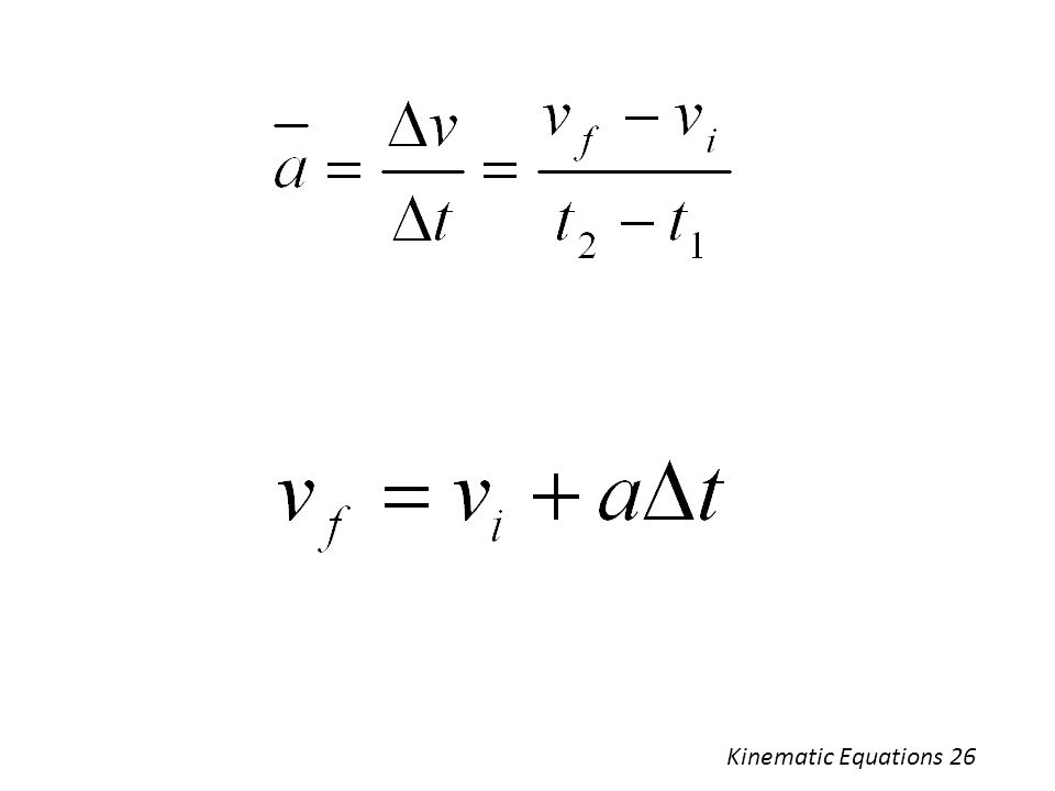Kinematic Equations 26