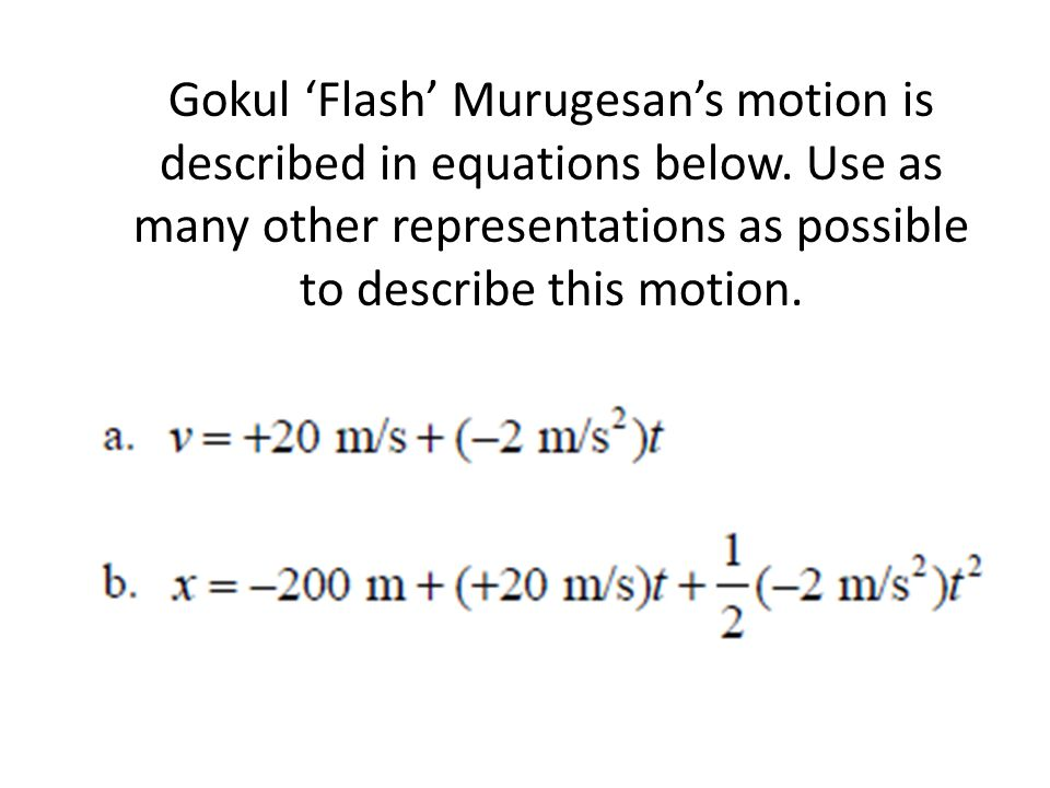 Gokul 'Flash' Murugesan's motion is described in equations below