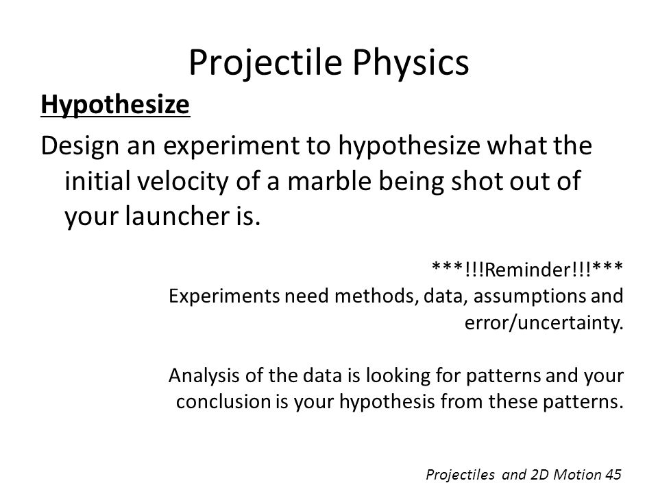 Projectile Physics Hypothesize