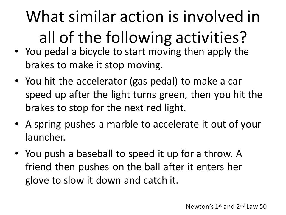 What similar action is involved in all of the following activities