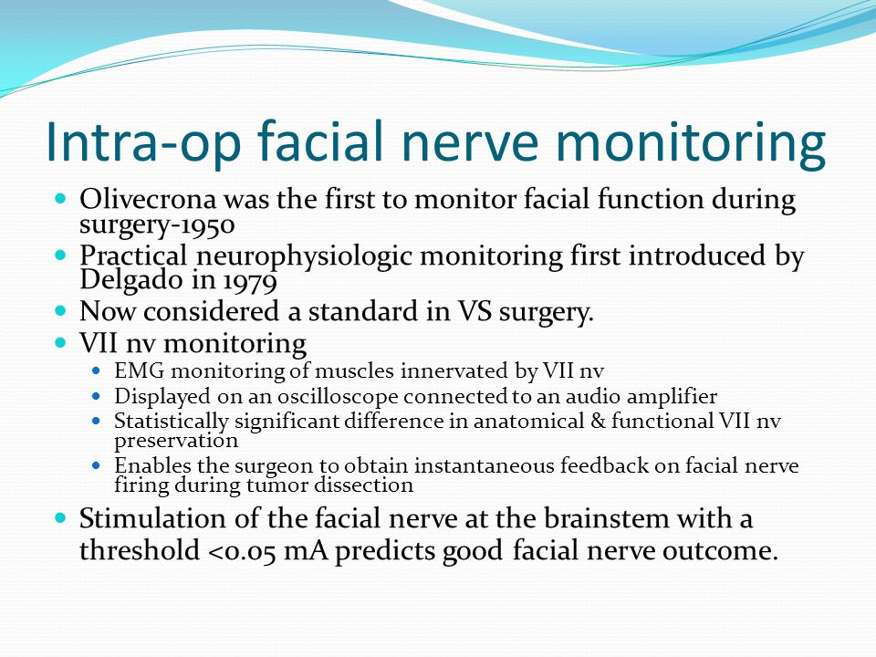 Intra-op facial nerve monitoring