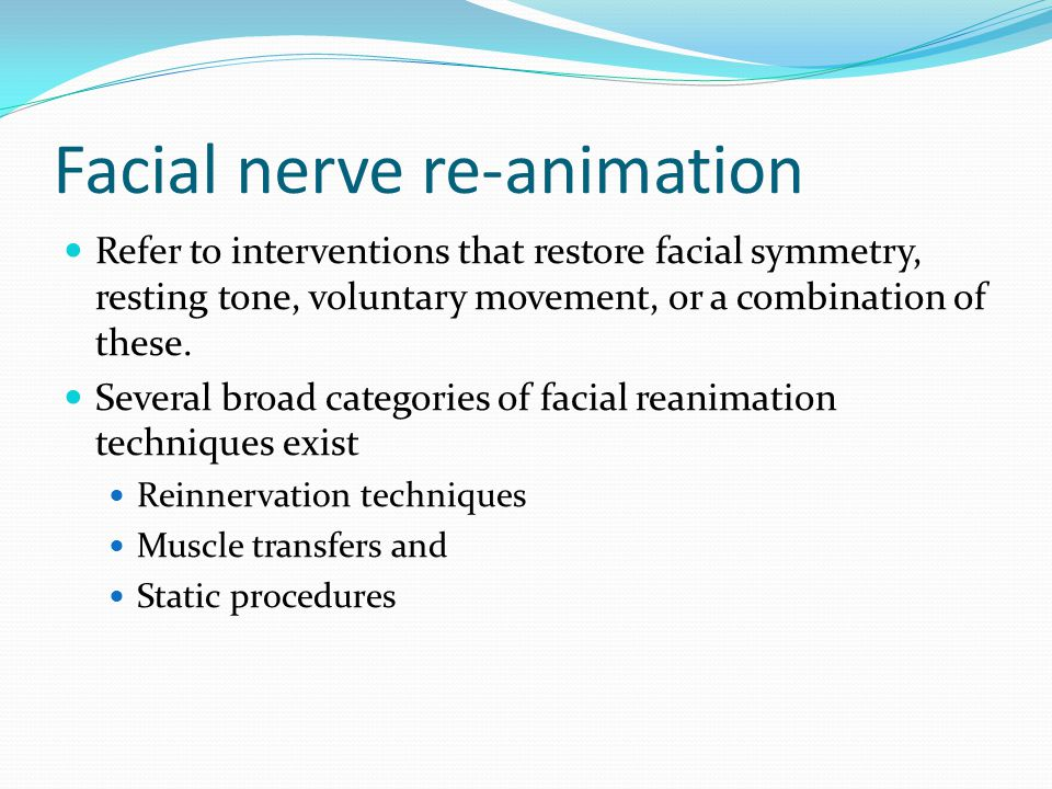 Facial nerve re-animation