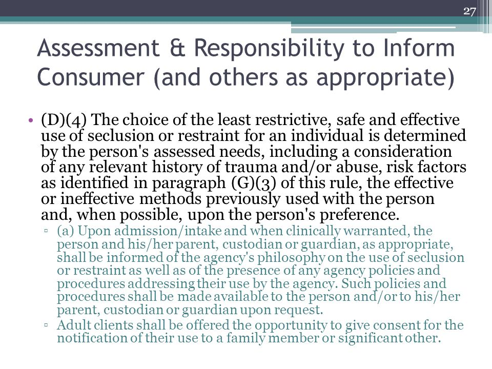 Assessment & Responsibility to Inform Consumer (and others as appropriate)