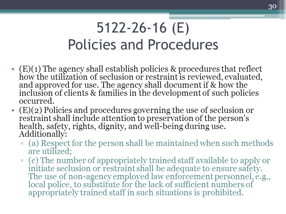 5122-26-16 (E) Policies and Procedures