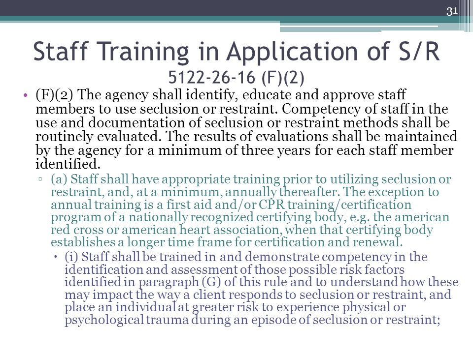 Staff Training in Application of S/R 5122-26-16 (F)(2)