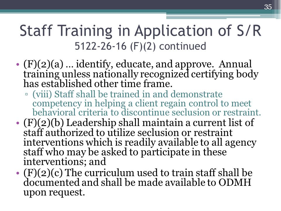 Staff Training in Application of S/R 5122-26-16 (F)(2) continued