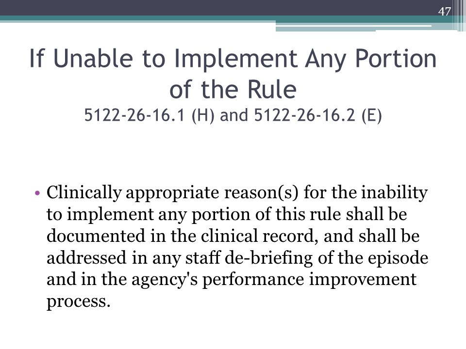 If Unable to Implement Any Portion of the Rule 5122-26-16