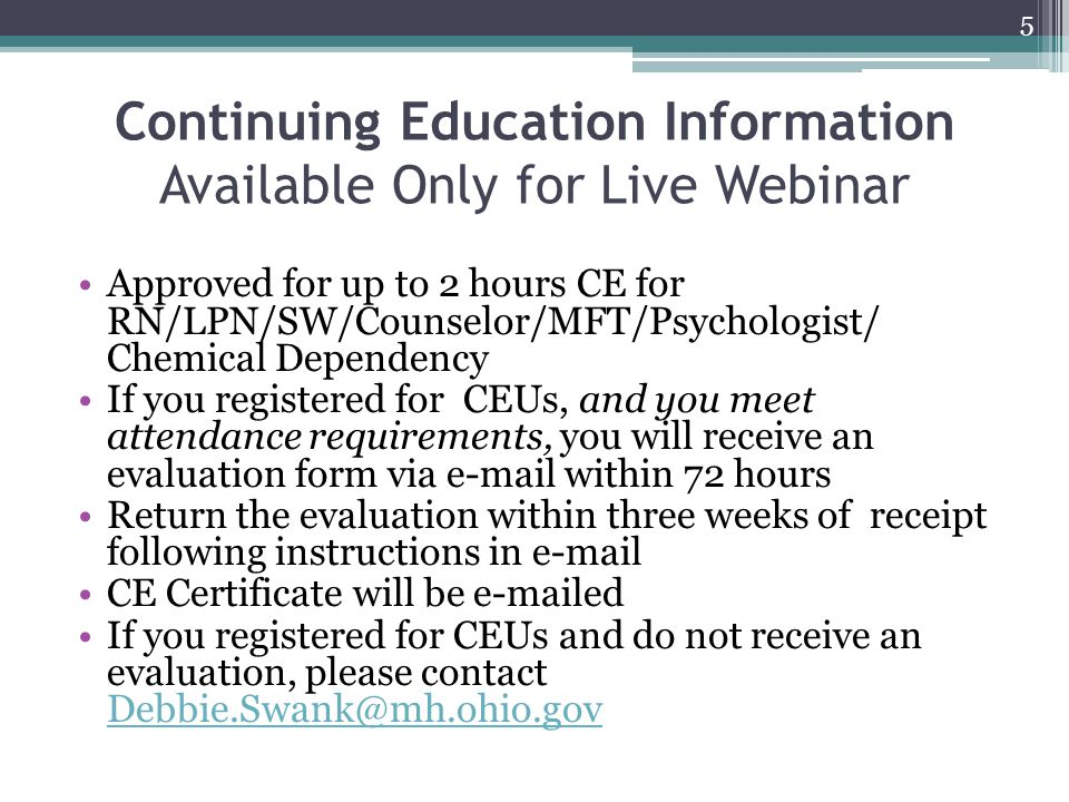 Continuing Education Information Available Only for Live Webinar