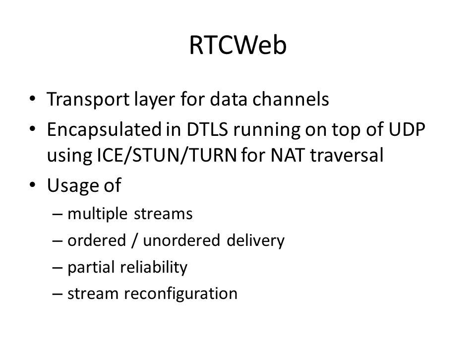 RTCWeb Transport layer for data channels