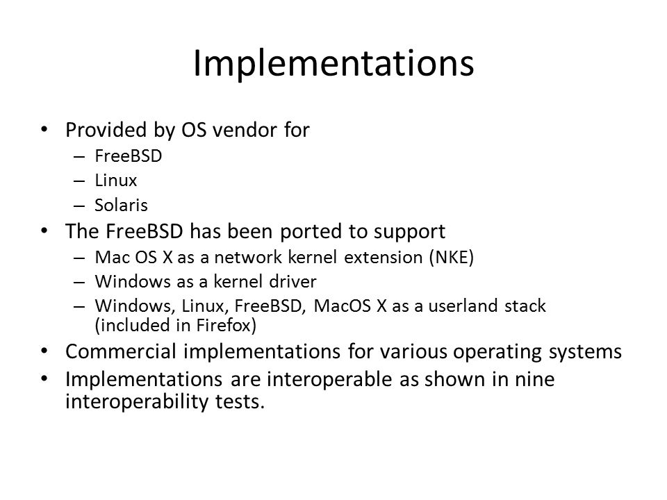Implementations Provided by OS vendor for