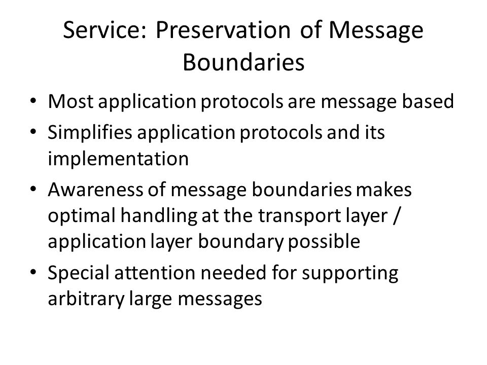 Service: Preservation of Message Boundaries