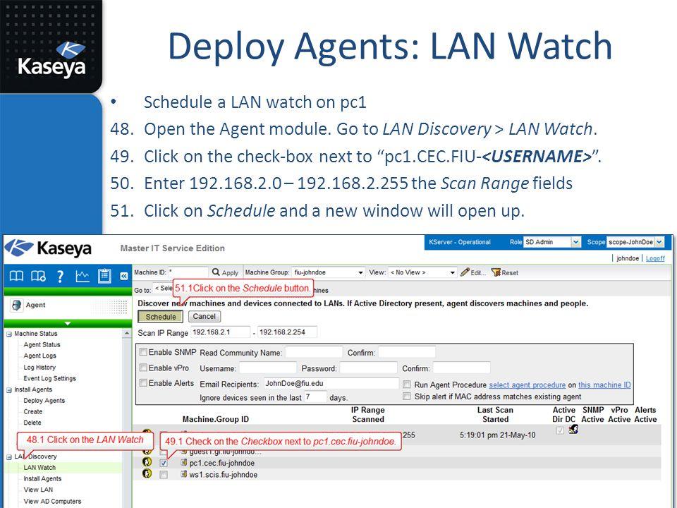 Deploy Agents: LAN Watch