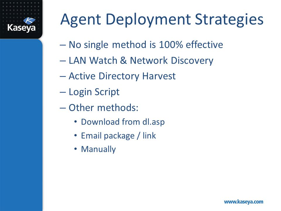 Agent Deployment Strategies