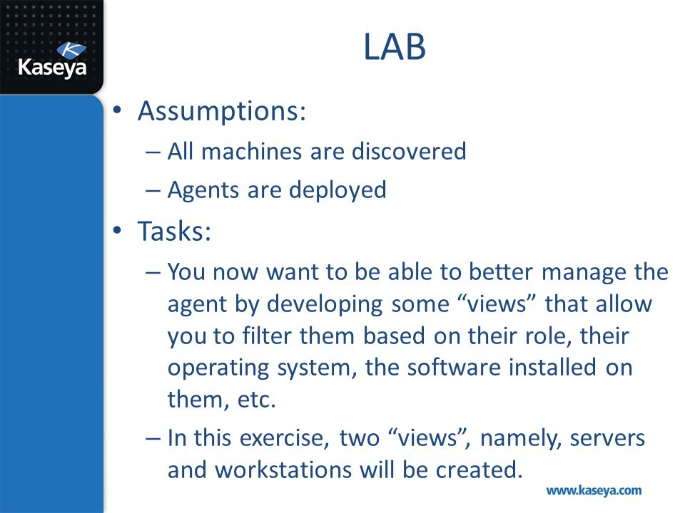 LAB Assumptions: Tasks: All machines are discovered