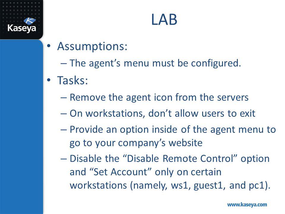 LAB Assumptions: Tasks: The agent's menu must be configured.