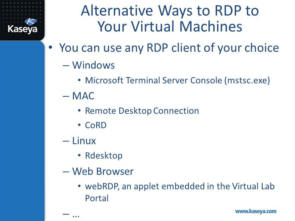 Alternative Ways to RDP to Your Virtual Machines
