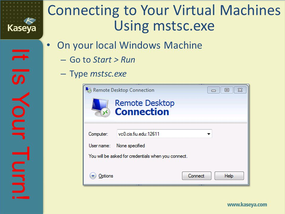 Connecting to Your Virtual Machines Using mstsc.exe