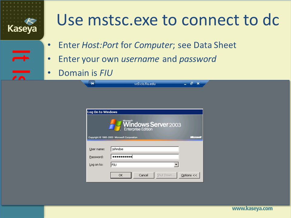Use mstsc.exe to connect to dc