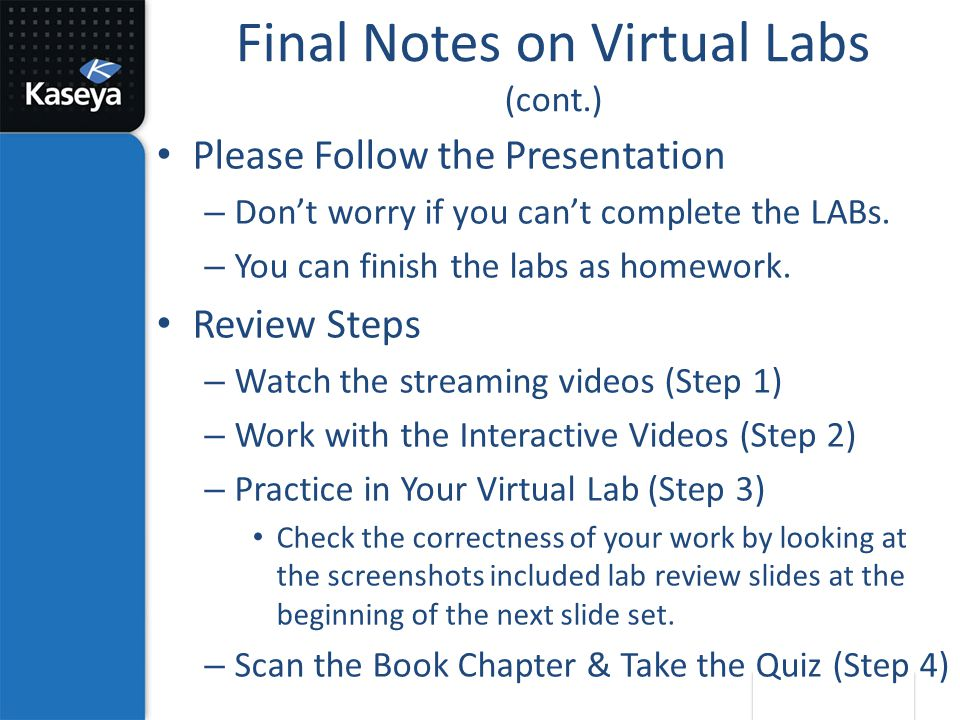 Final Notes on Virtual Labs (cont.)