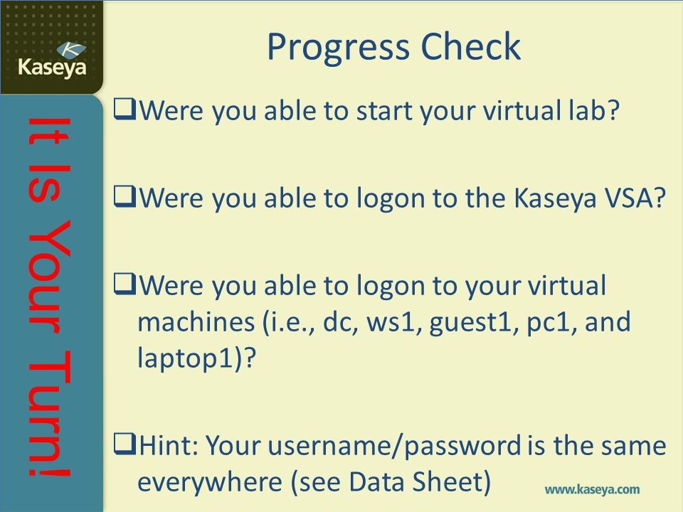 Progress Check Were you able to start your virtual lab