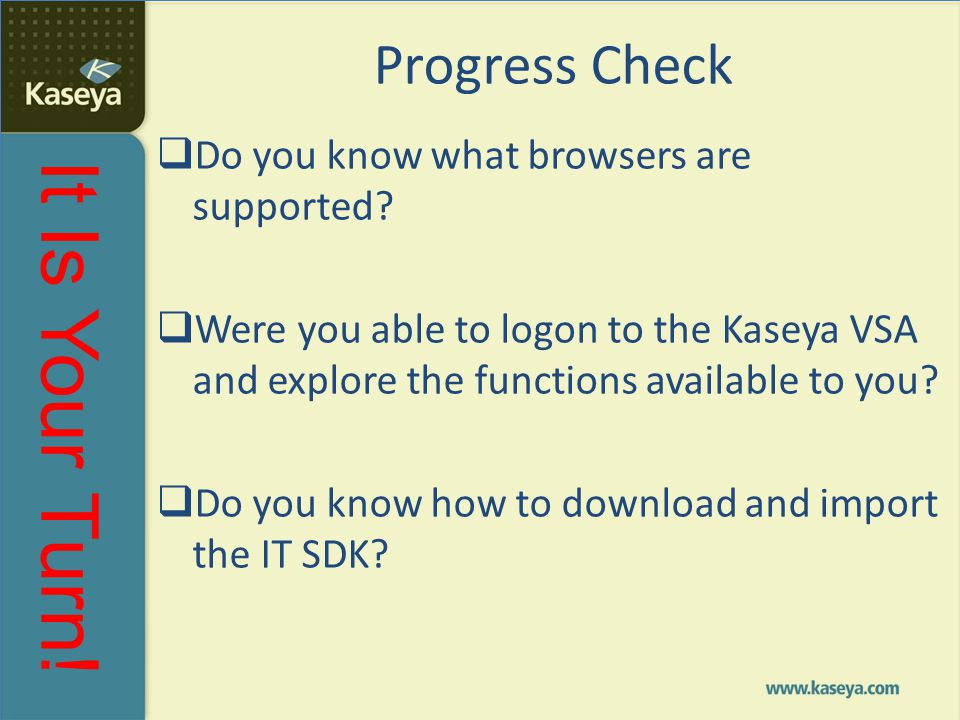 Progress Check Do you know what browsers are supported