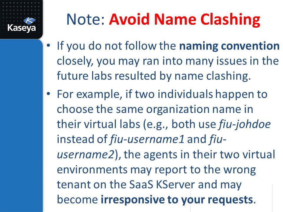 Note: Avoid Name Clashing