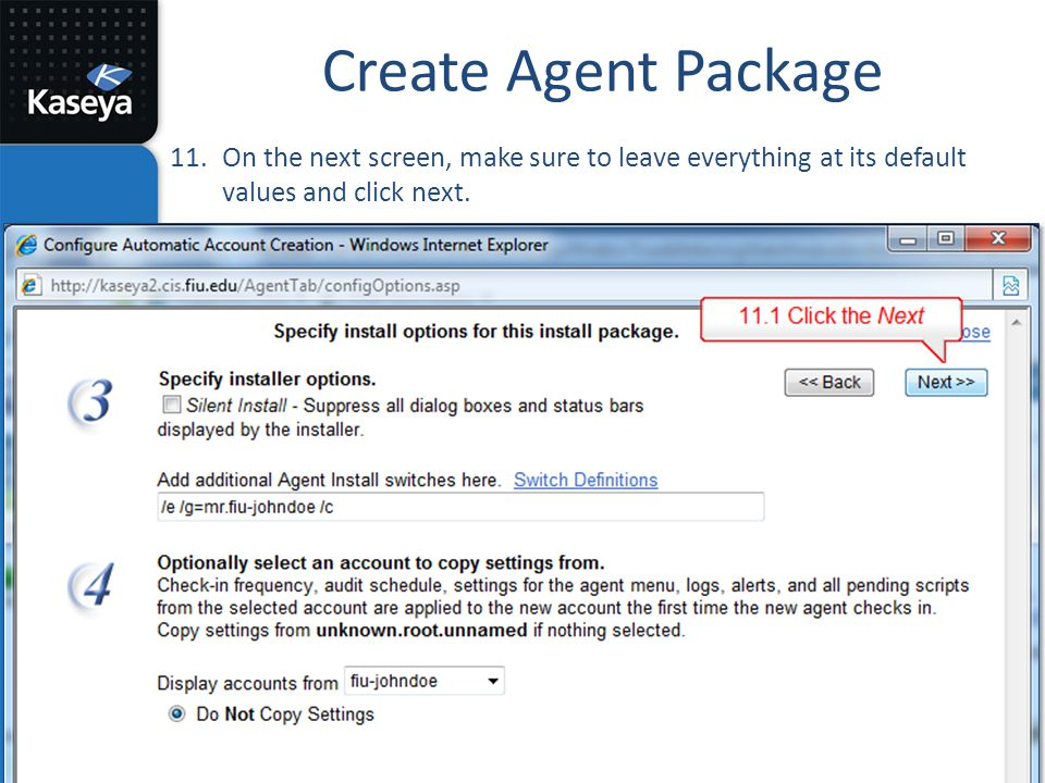 Create Agent Package On the next screen, make sure to leave everything at its default values and click next.
