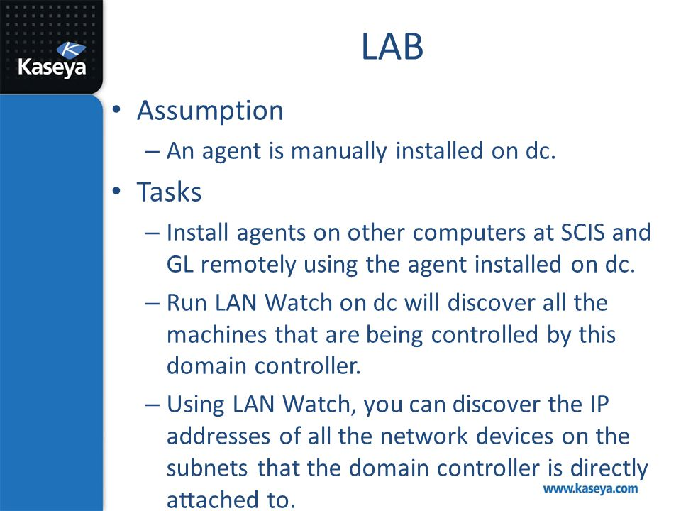 LAB Assumption Tasks An agent is manually installed on dc.