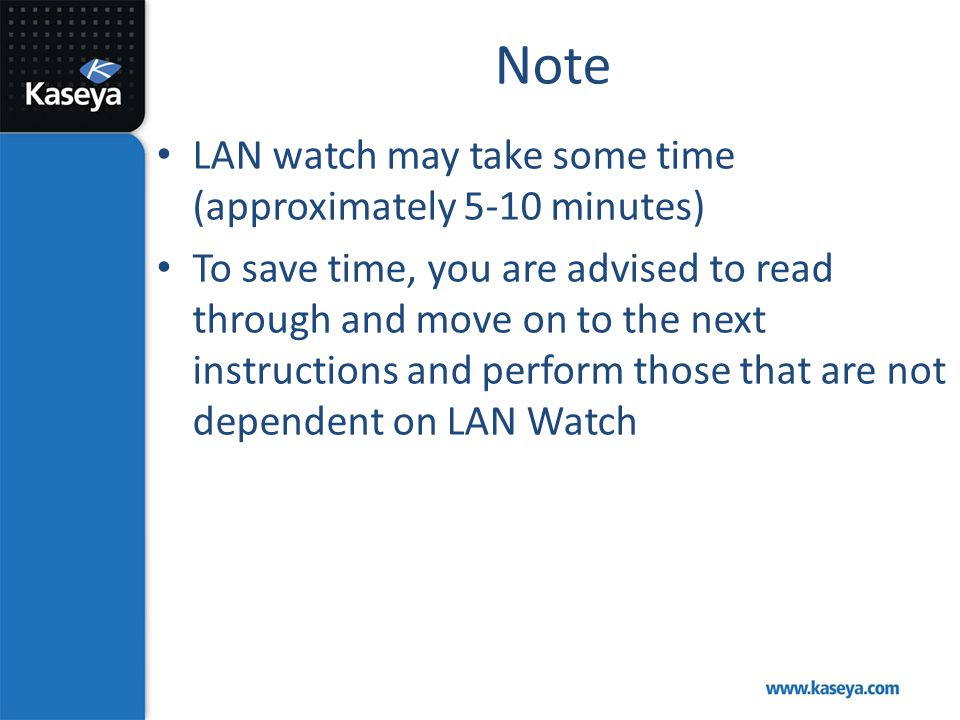 Note LAN watch may take some time (approximately 5-10 minutes)