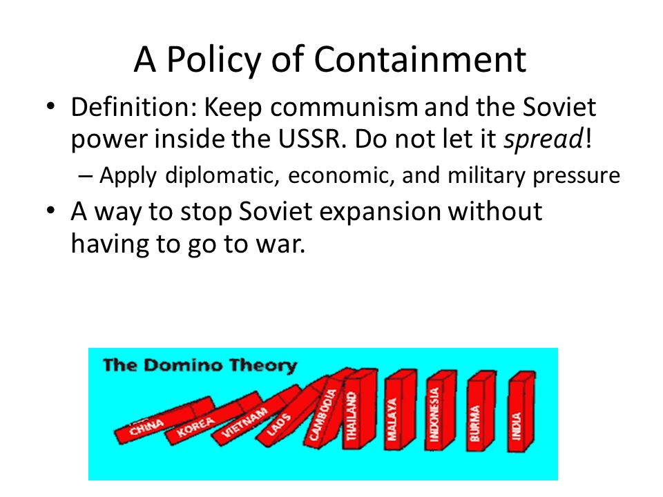 A Policy of Containment