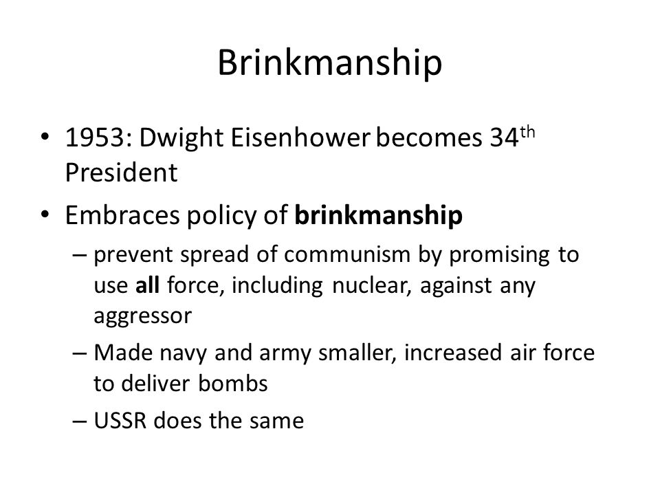 Brinkmanship 1953: Dwight Eisenhower becomes 34th President