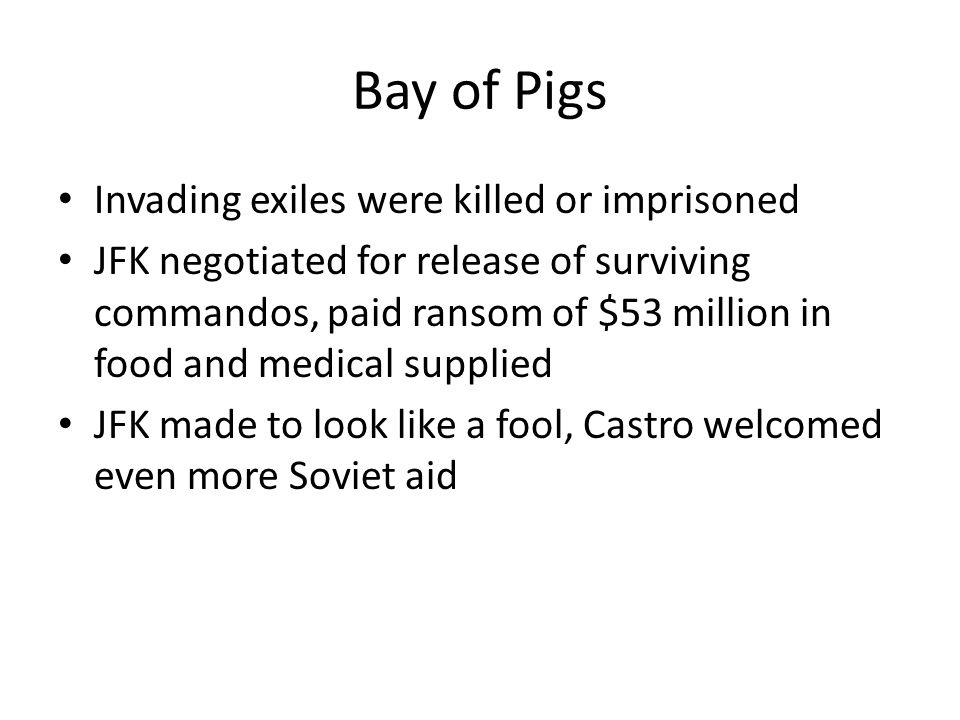 Bay of Pigs Invading exiles were killed or imprisoned