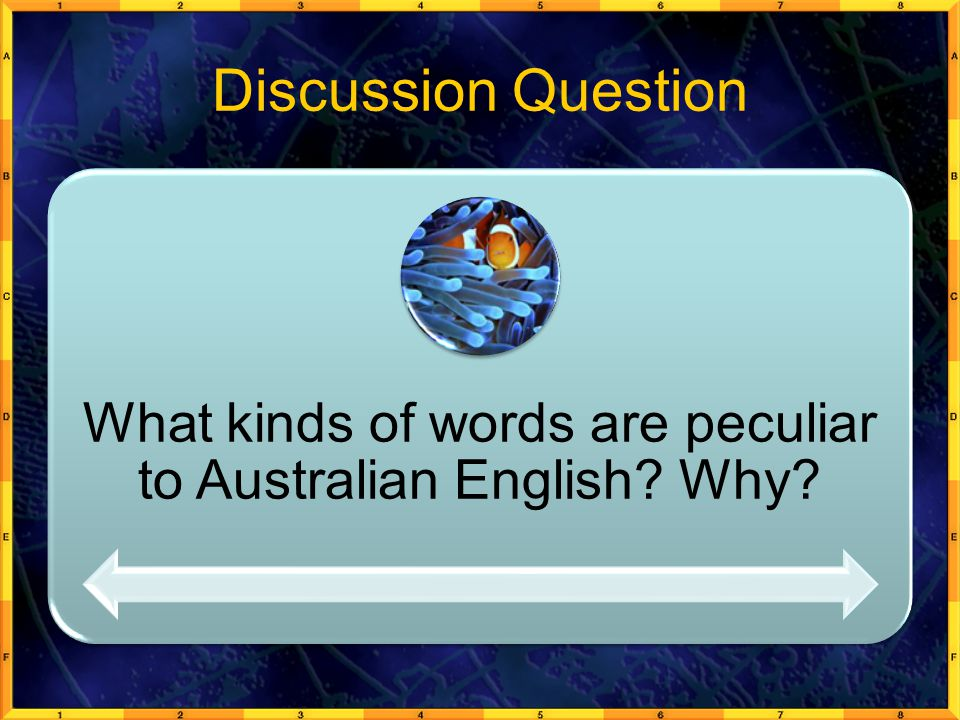 What kinds of words are peculiar to Australian English Why