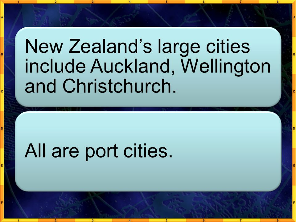 New Zealand's large cities include Auckland, Wellington and Christchurch.
