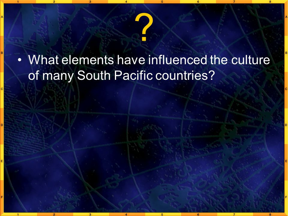 What elements have influenced the culture of many South Pacific countries