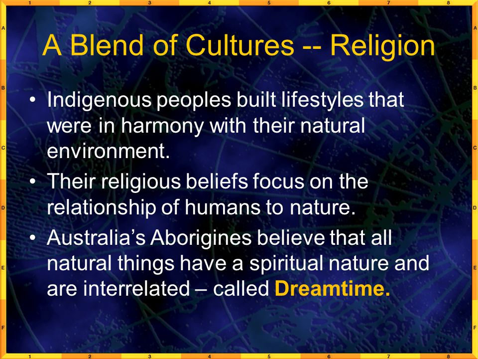 A Blend of Cultures -- Religion
