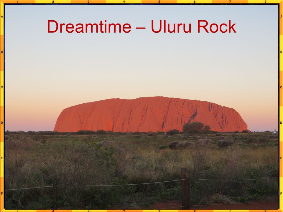 Dreamtime – Uluru Rock