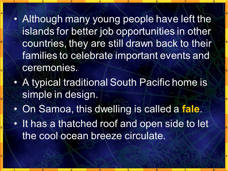 Although many young people have left the islands for better job opportunities in other countries, they are still drawn back to their families to celebrate important events and ceremonies.