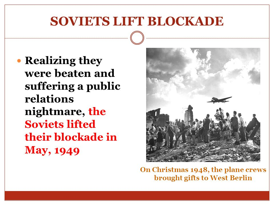On Christmas 1948, the plane crews brought gifts to West Berlin