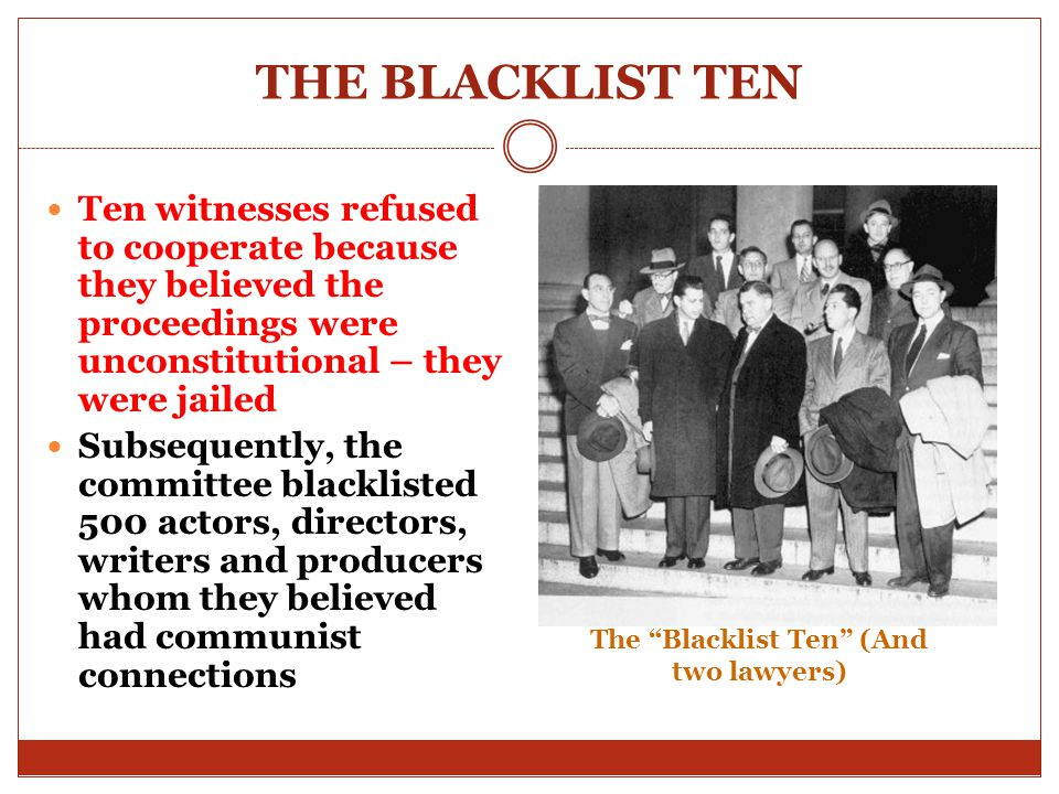 The Blacklist Ten (And two lawyers)