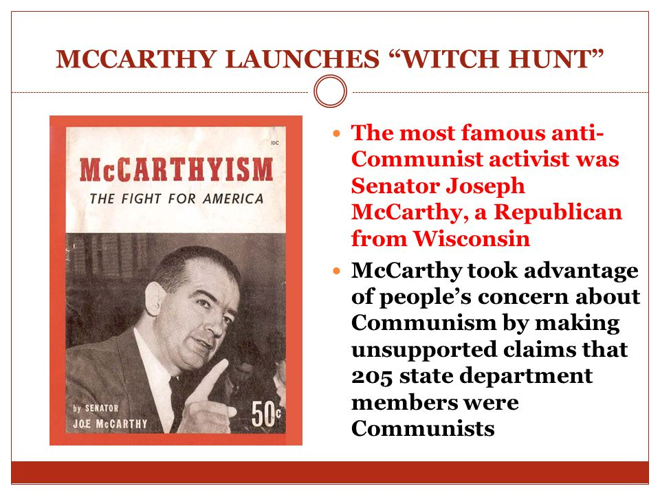 MCCARTHY LAUNCHES WITCH HUNT